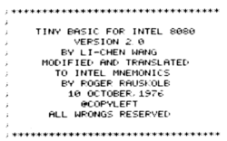 """Monospaced font reads """"Tiny basic for Intel 8080, version 2.0 by Li-Chen Wang, modified and translated to Intel mnemonics by Roger Rausklob, 10 October 1976. @ Copyleft, All Wrongs Reserved."""""""