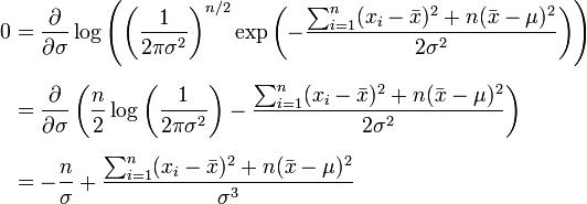 \begin{align} 0 & = \frac{\partial}{\partial \sigma} \log \left( \left( \frac{1}{2\pi\sigma^2} \right)^{n/2} \exp\left(-\frac{ \sum_{i=1}^{n}(x_i-\bar{x})^2+n(\bar{x}-\mu)^2}{2\sigma^2}\right) \right) \\[6pt] & = \frac{\partial}{\partial \sigma} \left( \frac{n}{2}\log\left( \frac{1}{2\pi\sigma^2} \right) - \frac{ \sum_{i=1}^{n}(x_i-\bar{x})^2+n(\bar{x}-\mu)^2}{2\sigma^2} \right) \\[6pt] & = -\frac{n}{\sigma} + \frac{ \sum_{i=1}^{n}(x_i-\bar{x})^2+n(\bar{x}-\mu)^2}{\sigma^3} \end{align}