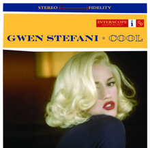 "A blonde woman is looking back over her right shoulder. She is wearing a dark blue blouse and red lipstick, and she is in a room. Above her image are two stripes. The upper is blue and the words ""Stereo"" and ""Fidelity"" are written in light yellow, both between a long red arrow (←→). The second strip is yellow; on it the words ""Gwen Stefani · Cool"" are written in navy blue capital letters."