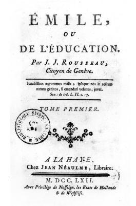 """Page reads """"Émile, ou de L&squot;Education. Par J. J. Rousseau, Citoyen de Genève....Tome Premier. A La Haye, Chez jean Neaulme, Libraire. M.DCC.LXII...."""""""