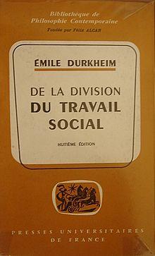 Emile Durkheim, Division du travail social maitrier.jpg