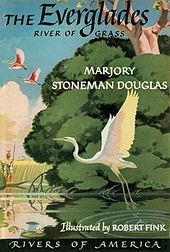 Color cover to The Everglades: River of Grass, a painted image of a large snowy egret taking off from the water in front of a large tree, a swath of sawgrass, and two roseate spoonbills in the background
