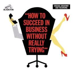 How to Succeed in Business Without Really Trying 1961 Original Cast Recording.jpg
