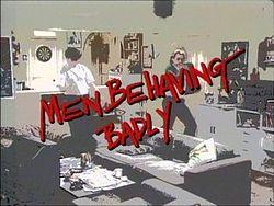 Men Behaving Badly title card.jpg