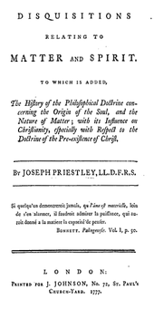 """Page reads: """"Disquisitions relating to Matter and Spirit. To which is added, The History of the Philosophical Doctrine concerning the Origin of the Soul, and the Nature of Matter; with its Influence on Christianity, especially with Respect to the Doctrine of the Pre-existence of Christ."""""""