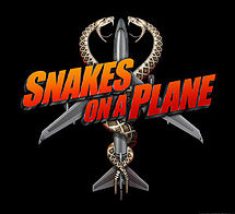"""Text at the center of the image says """"Snakes on a Plane"""". Behind it is an overhead view of a jet passenger airplane with two snakes coiled around it. Towards the cockpit of the image the snakes&squot; heads face each other with their mouths open and fangs and teeth shown. The background is all black."""