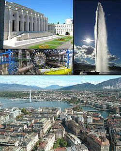 Geneva - Top left: Palace of Nations, Middle left: CERN Laboratory, Right: Jet d'Eau, Bottom: View over Geneva and the lake.