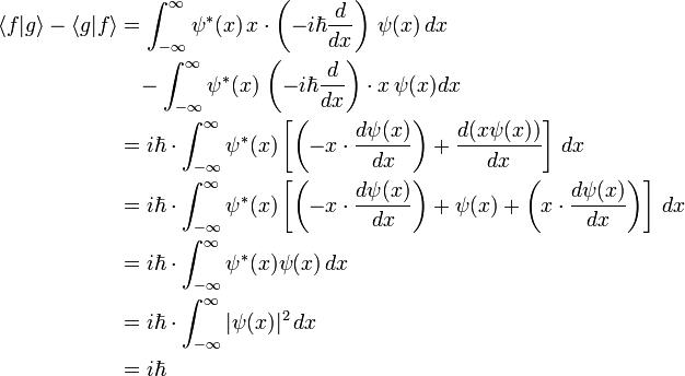 \begin{align}\langle f|g\rangle-\langle g|f\rangle &= \int_{-\infty}^{\infty} \psi^*(x) \, x \cdot \left(-i \hbar \frac{d}{dx}\right) \, \psi(x) \, dx \\ &{} \, \, \, \, \, - \int_{-\infty}^{\infty} \psi^*(x) \, \left(-i \hbar \frac{d}{dx}\right) \cdot x \, \psi(x) dx \\ &= i \hbar \cdot \int_{-\infty}^{\infty} \psi^*(x) \left[ \left(-x \cdot \frac{d\psi(x)}{dx}\right) + \frac{d(x \psi(x))}{dx} \right] \, dx \\ &= i \hbar \cdot \int_{-\infty}^{\infty} \psi^*(x) \left[ \left(-x \cdot \frac{d\psi(x)}{dx}\right) + \psi(x) + \left(x \cdot \frac{d\psi(x)}{dx}\right)\right] \, dx \\ &= i \hbar \cdot \int_{-\infty}^{\infty} \psi^*(x) \psi(x) \, dx \\ &= i \hbar \cdot \int_{-\infty}^{\infty} |\psi(x)|^2 \, dx \\ &= i \hbar\end{align}