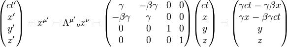 \begin{pmatrix} ct'\\ x'\\ y'\\ z' \end{pmatrix} = x^{\mu'}=\Lambda^{\mu'}{}_\nu x^\nu= \begin{pmatrix} \gamma & -\beta\gamma & 0 & 0\\ -\beta\gamma & \gamma & 0 & 0\\ 0 & 0 & 1 & 0\\ 0 & 0 & 0 & 1 \end{pmatrix} \begin{pmatrix} ct\\ x\\ y\\ z \end{pmatrix} = \begin{pmatrix} \gamma ct- \gamma\beta x\\ \gamma x - \beta \gamma ct \\ y\\ z \end{pmatrix}