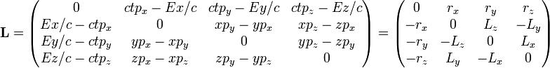 \mathbf{L} = \begin{pmatrix} 0 & ctp_x - Ex/c & ctp_y - Ey/c & ctp_z - Ez/c \\ Ex/c - ctp_x & 0 & xp_y - yp_x & xp_z - zp_x  \\ Ey/c - ctp_y & yp_x - xp_y & 0 & yp_z - zp_y  \\ Ez/c - ctp_z & zp_x - xp_z & zp_y - yp_z & 0  \end{pmatrix} = \begin{pmatrix} 0 & r_x & r_y & r_z \\ -r_x & 0 & L_z & -L_y \\ -r_y & -L_z & 0 & L_x \\ -r_z & L_y & -L_x & 0 \end{pmatrix}